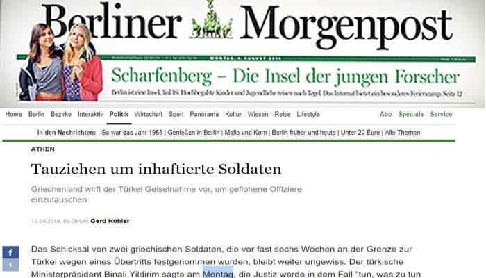 Berliner Morgenpost: Η μοίρα των δύο Ελλήνων στρατιωτικών που κρατούνται στην Τουρκία παραμένει αβέβαιη