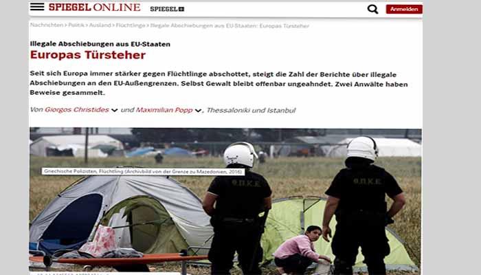 Spiegel Online: Παράνομες επαναπροωθήσεις από τα κράτη της Ευρώπης - Οι Έλληνες επαναπροωθούν πρόσφυγες στην Τουρκία