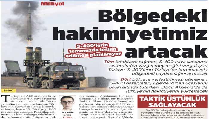 Milliyet: Με τους S-400 θα σταματήσουμε τις ελληνικές παραβιάσεις στο Αιγαίο